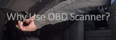 3 Reasons Why You Should Use an OBD Scanner